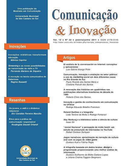 Visualizar v. 12 n. 22 (2011): Comunicação & Inovação