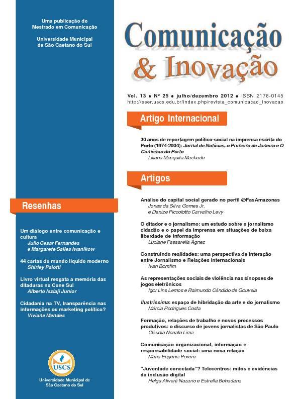 Visualizar v. 13 n. 25 (2012): Comunicação & Inovação