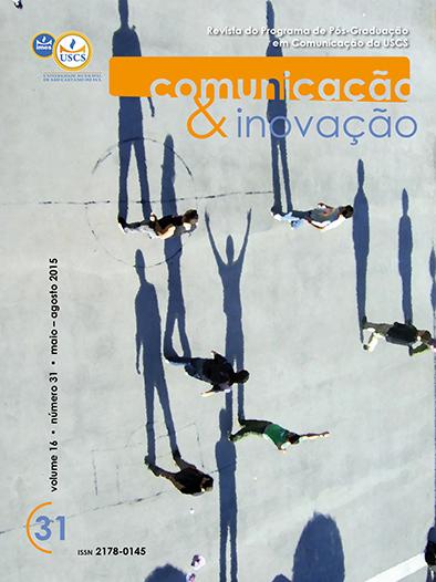 Visualizar v. 16 n. 31 (2015): Comunicação & Inovação